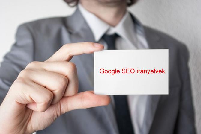 Google SEO irányelvek a napi keresőoptimalizáláshoz