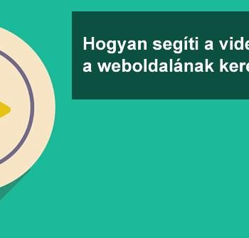 videomarketing és a keresőoptimalizálás