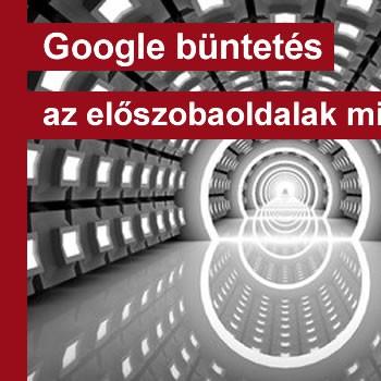 Google büntetés az előszobaoldalak miatt