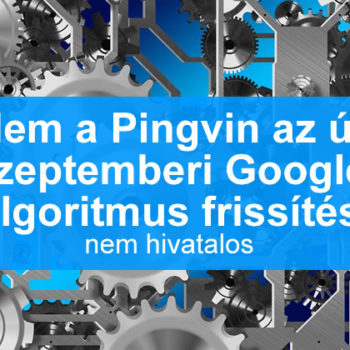 Nem pingvin a mostani Google algoritmus frissítés