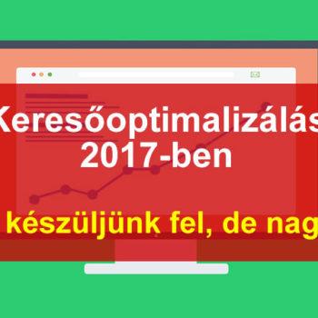 Keresőoptimalizálás 2017