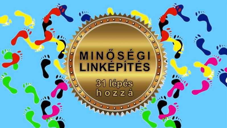 minőségi linképítés 31 lépés hozzá