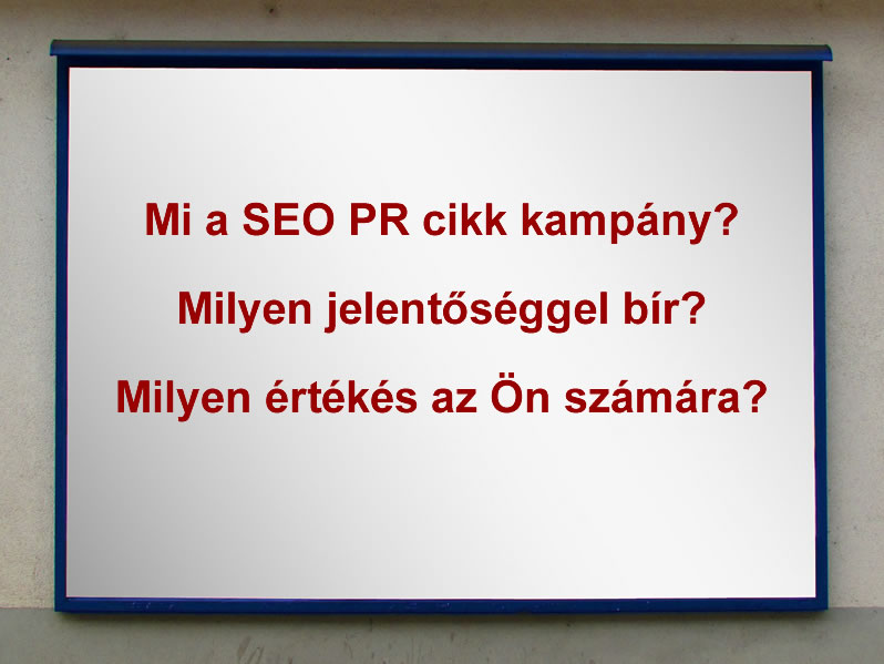 SEO PR cikk kampány kérdések és válaszok