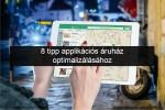 8 tipp applikációs áruház optimalizálásához, hogy mobil apját sokan megismerhessék