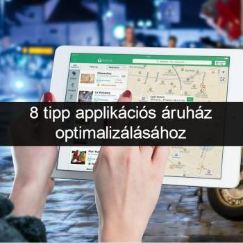 mobil app áruház, playstore optimalizálása