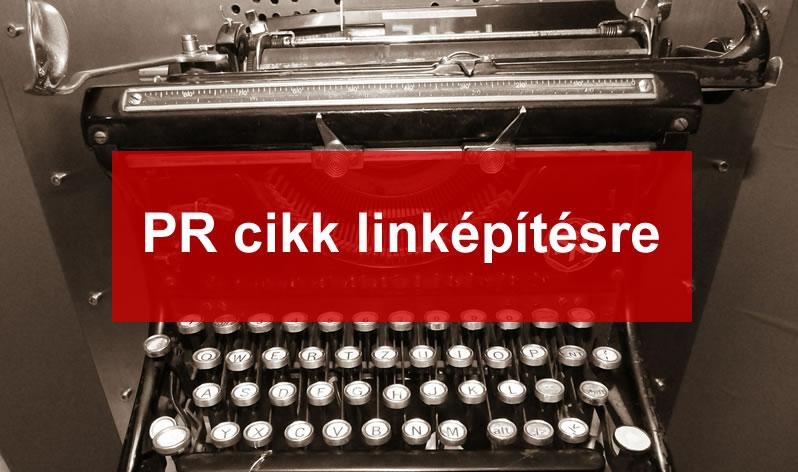 PR cikk linképítésre - Ezt lehet jól és kevésbé jól csinálni