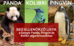SEO Ellenőrző lista a Google Panda, Pinginv és Kolibri algoritmusokhoz