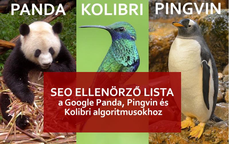 SEO ELLENÖRZŐ LISTA a Google Panda, Pingvin és Kolibri algoritmusokhoz