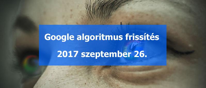 2017 szeptember 25 Google algoritmus frissítés