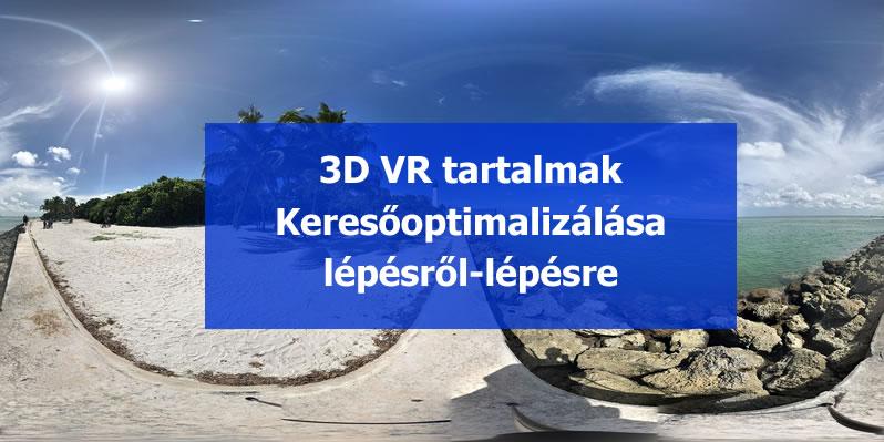 360 3D vr tartalom keresőoptimalizálás lépései