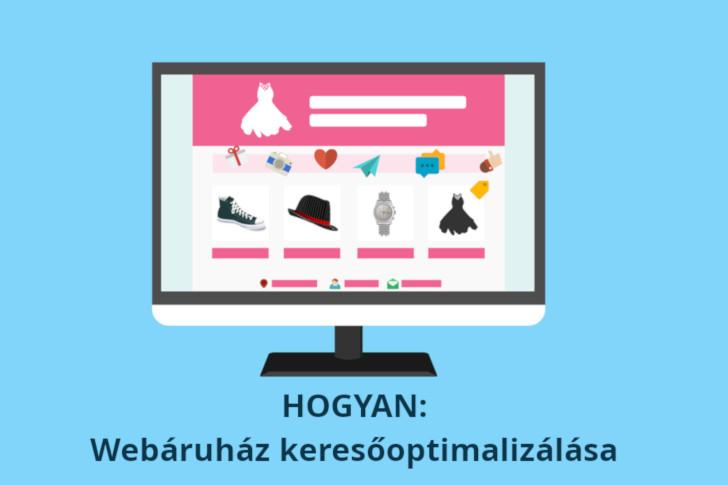 Hogyan: Webáruház keresőoptimalizálása