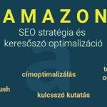 Amazon SEO stratégia és keresőszó optimalizáció