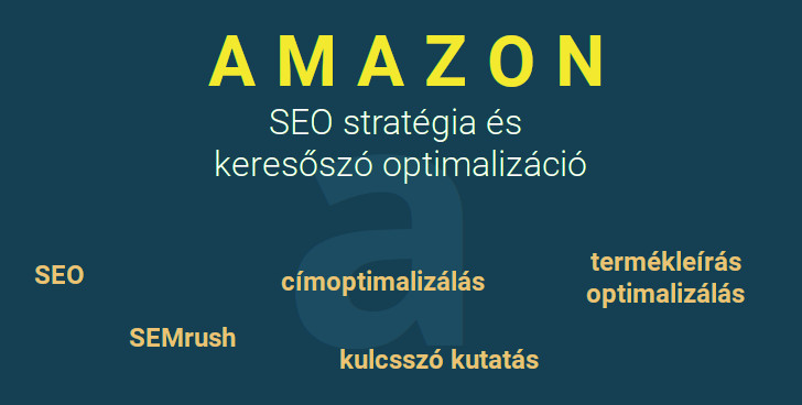 Amazon - SEO stratégiák és optimalizálás