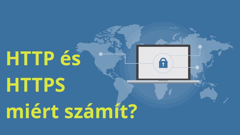 HTTP és HTTPS miért számít?