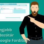 A legnagyobb angol-magyar fordító: a Google