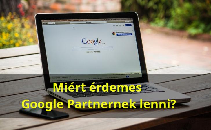 Mire jó a Google Partnerség?