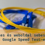 Google Speed Test: az internetes sebességmérő