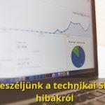 A leggyakoribb technikai SEO hibák